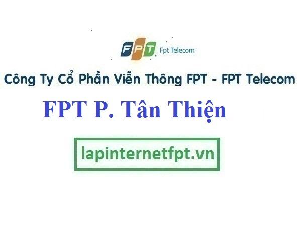 Lắp Đặt Mạng FPT Phường Tân Thiện Thị Xã Đồng Xoài Bình Phước