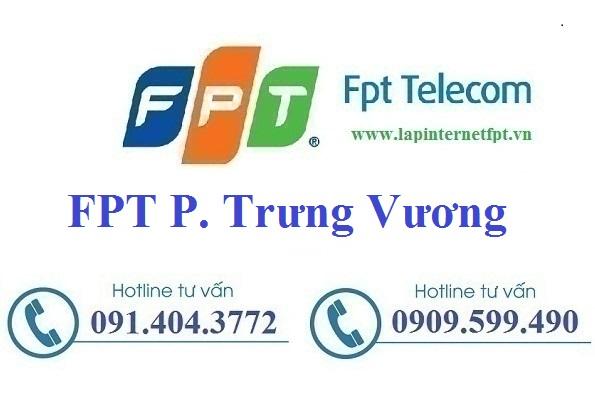 Đăng ký cáp quang FPT Phường Trưng Vương