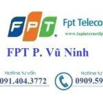 Lắp mạng fpt phường Vũ Ninh tại Tp. Bắc Ninh