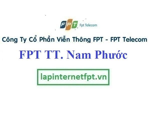 Đăng ký cáp quang FPT Thị Trấn Nam Phước