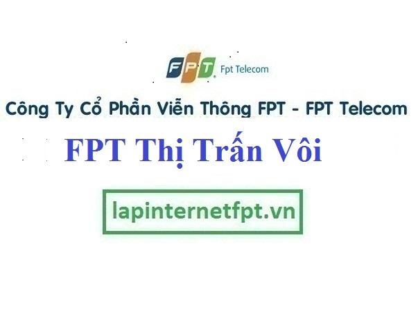 Lắp Đặt Mạng FPT Thị Trấn Vôi Tại Lạng Giang Bắc Giang