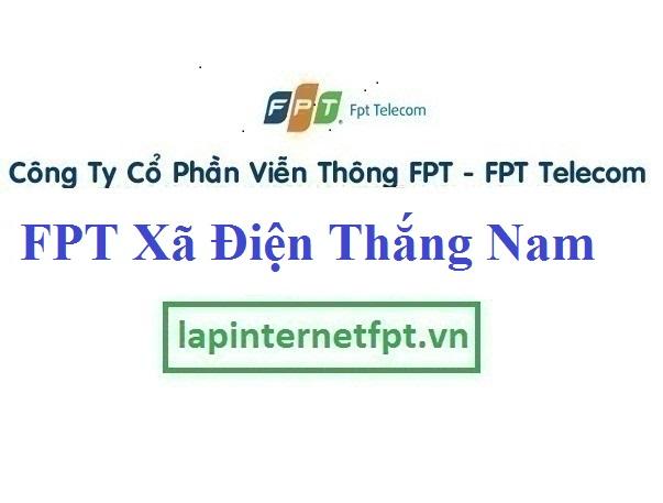 Lắp Đặt Mạng FPT Xã Điện Thắng Nam Thị Xã Điện Bàn Quảng Nam