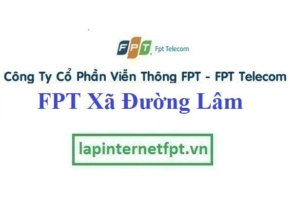 Lắp Đặt Mạng FPT Xã Đường Lâm Thị Xã Sơn Tây Hà Nội