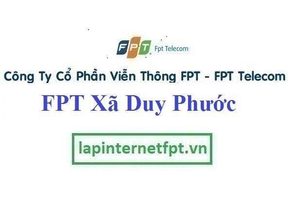 Lắp Đặt Mạng FPT Xã Duy Phước Tại Duy Xuyên Quảng Nam