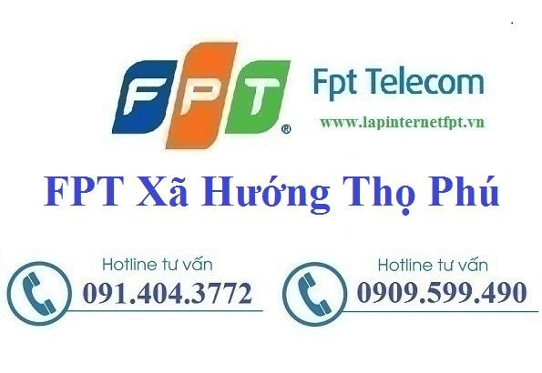 Đăng ký cáp quang FPT Xã Hướng Thọ Phú