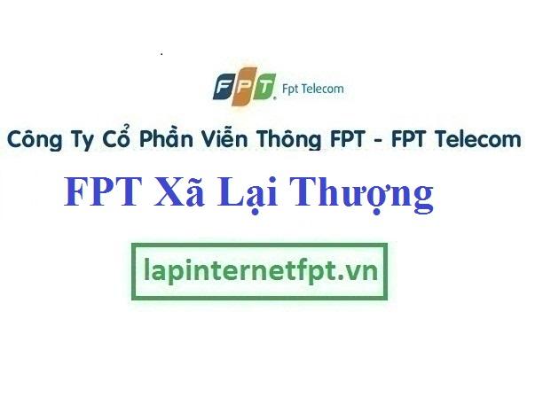 Lắp đặt mạng FPT xã Lại Thượng huyện Thạch Thất Hà Nội