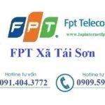 Đăng ký internet fpt Xã Tái Sơn tại Tứ Kỳ, Hải Dương