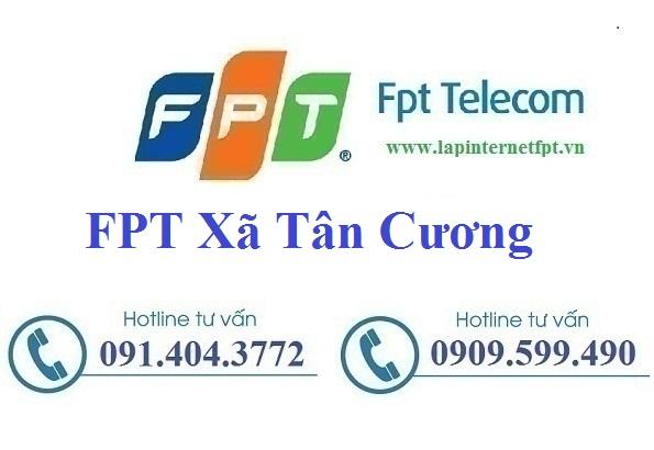 Đăng ký cáp quang FPT Xã Tân Cương