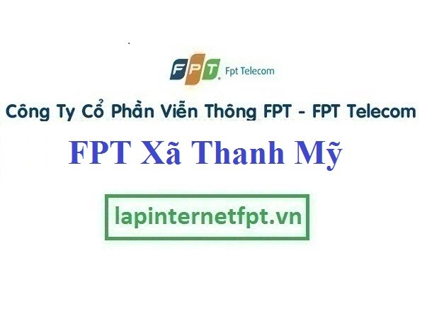 Lắp Đặt Mạng FPT Xã Thanh Mỹ Thị Xã Sơn Tây Hà Nội