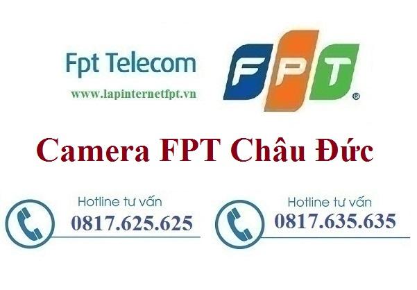 Lắp Đặt Camera FPT Huyện Châu Đức Quan Sát Chống Trộm Theo Dõi