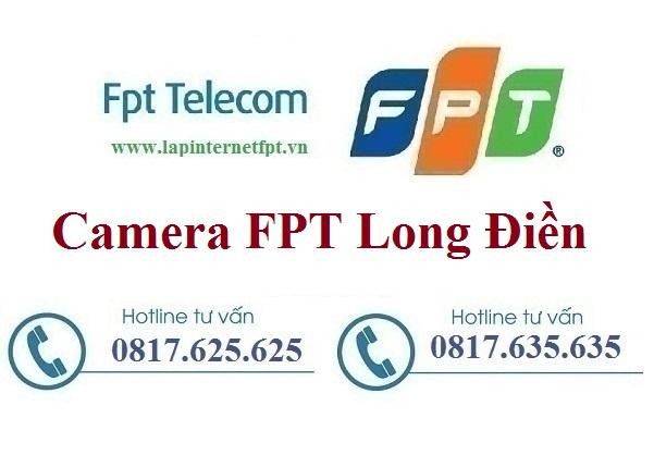 Lắp Đặt Camera FPT Huyện Long Điền Theo Dõi Chống Trộm Quan Sát