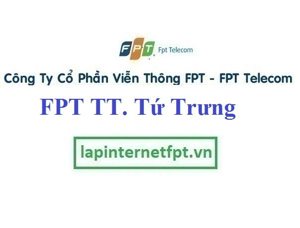 Lắp Đặt Mạng FPT Thị Trấn Tứ Trưng tại Vĩnh Tường tỉnh Vĩnh Phúc