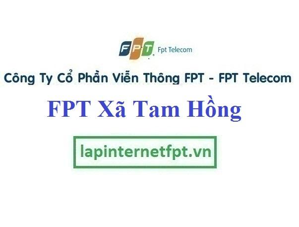 Lắp Đặt Mạng FPT xã Tam Hồng tại Yên Lạc tỉnh Vĩnh Phúc