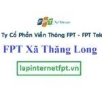 Lắp Đặt Mạng FPT Xã Thăng Long Tại Đông Hưng Thái Bình