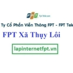 Lắp Đặt Mạng FPT xã Thuỵ Lôi tại Tiên Lữ tỉnh Hưng Yên