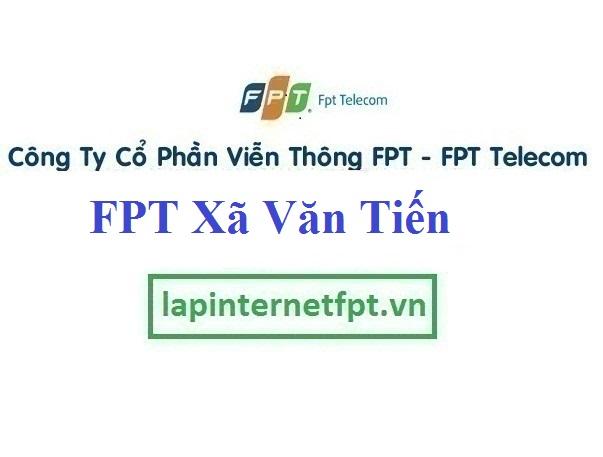 Lắp Đặt Mạng FPT xã Văn Tiến tại Yên Lạc tỉnh Vĩnh Phúc
