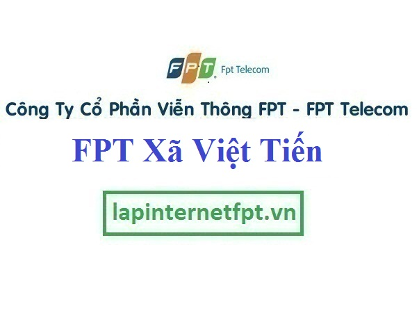 Lắp Đặt Mạng FPT Xã Việt Tiến Tại Việt Yên Bắc Giang