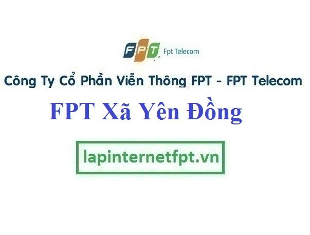 Lắp Đặt Mạng FPT xã Yên Đồng tại Yên Lạc tỉnh Vĩnh Phúc