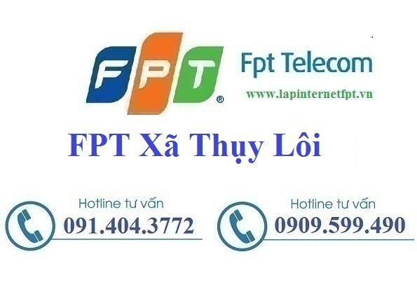 Đăng Ký Cáp Quang FPT Xã Thụy Lôi