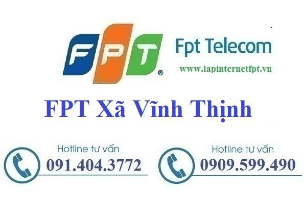 Đăng Ký Cáp Quang FPT Xã Vĩnh Thịnh