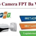 Lắp Đặt Camera FPT Huyện Ba Vì Quan Sát Chống Trộm Theo Dõi