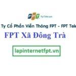 Lắp Đặt Mạng FPT ở Xã Đông Trà