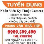 Tuyển Dụng Nhân Viên Kỹ Thuận Lắp Đặt Camera Tại TPHCM