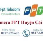 Lắp Đặt Camera FPT Huyện Cái Bè Chống TrộmQuan Sát