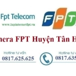 Lắp Đặt Camera FPT Huyện Tân Hưng Theo Dõi Quan Sát