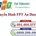 Lắp Đặt Truyền Hình FPT Huyện An Dương Tỉnh Hải Phòng
