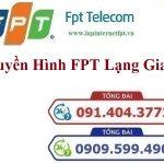 LẮP ĐẶT TRUYỀN HÌNH CÁP FPT LẠNG GIANG – Chi nhánh Bắc Giang