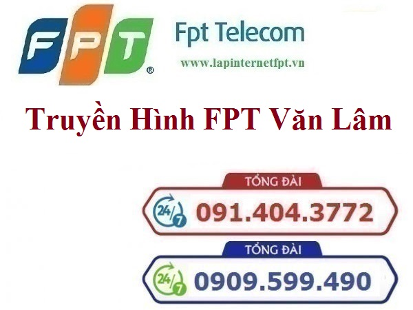 Lắp Đặt Truyền Hình FPT Huyện Văn Lâm Tỉnh Hưng Yên