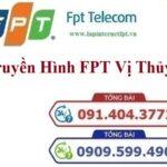 Lắp Đặt Truyền Hình FPT Huyện Vị Thuỷ Ở Hậu Giang