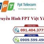 LẮP ĐẶT TRUYỀN HÌNH CÁP FPT VIỆT YÊN – Chi nhánh Bắc Giang