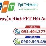 Lắp Đặt Truyền Hình FPT Quận Hải An Thành Phố Hải Phòng