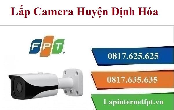 Lắp Đặt Camera FPT Huyện Định Hóa Quan Sát Theo Dõi Chống Trộm