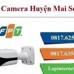 Lắp Đặt Camera FPT Huyện Mai Sơn Theo Dõi Quan Sát Chống Trộm