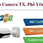 Lắp Đặt Camera FPT Thị Xã Phổ Yên Quan Sát Chống Trộm