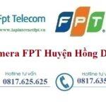 Lắp Đặt Camera FPT Huyện Hồng Dân Quan Sát Chống Trộm Theo Dõi