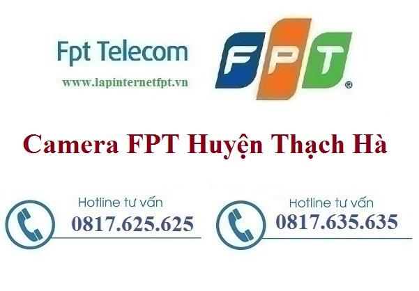 Đăng Ký Camera FPT Huyện Thạch Hà