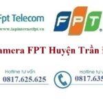 Lắp Đặt Camera FPT Huyện Trần Đề Quan Sát Chống Trộm Rõ Nét