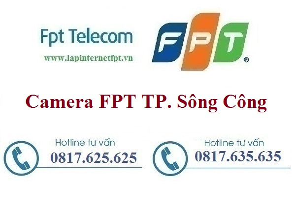 Đăng Ký Camera FPT Thành Phố Sông Công