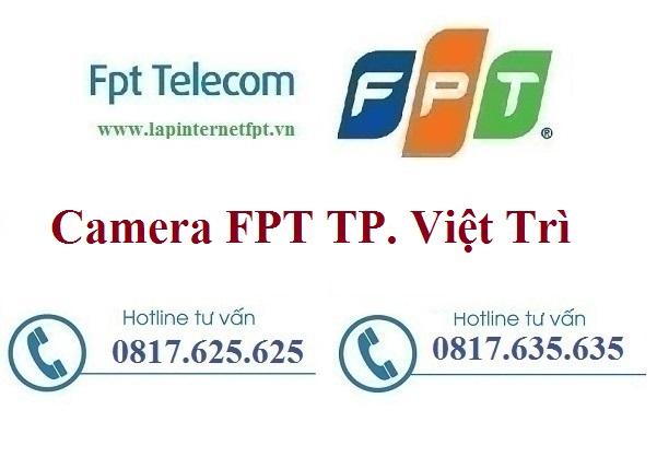 Đăng ký camera FPT Thành Phố Việt Trì