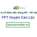 Lắp Đặt Mạng FPT Huyện Cao Lộc Tỉnh Lạng Sơn