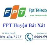 Lắp Đặt Mạng FPT Huyện Bát Xát Tỉnh Lào Cai