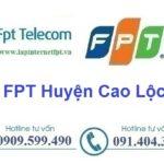 Lắp Mạng FPT Huyện Cao Lộc Tỉnh Lạng Sơn