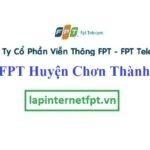 Lắp Đặt Mạng FPT Huyện Chơn Thành Tỉnh Bình Phước