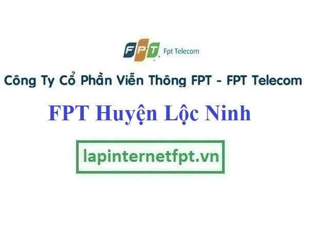 Lắp Đặt Internet FPT Huyện Lộc Ninh tỉnh Bình Phước