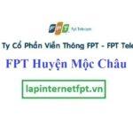 Lắp Đặt Mạng FPT Huyện Mộc Châu Tỉnh Sơn La