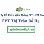 Lắp Đặt Mạng FPT Thị Trấn Bố Hạ Tại Yên Thế Bắc Giang